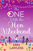 The One with the Hen Weekend (Bridesmaids, Book 3)