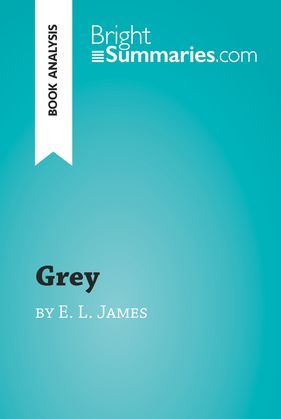 Grey by E. L. James (Book Analysis)