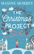 The Christmas Project: A snow-filled Christmas romance for 2016!