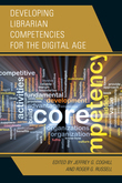 Developing Librarian Competencies for the Digital Age
