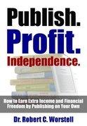 Publish. Profit. Independence.