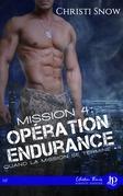Mission 4 : Opération endurance