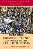 Britain's Experience of Empire in the Twentieth Century