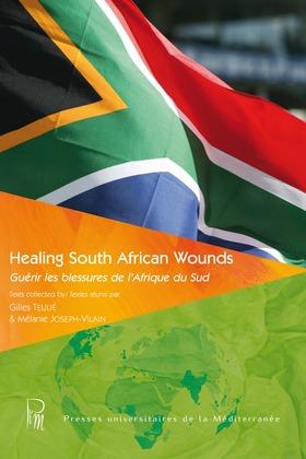 Healing South African Wounds / Guérir les blessures de l'Afrique du Sud