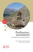 Profession : savanturier