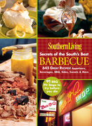 Southern Living Secrets of the South's Best Barbeque: 645 Great Recipes! Appetizers, Beverages, BBQ, Sides, Sweets & More