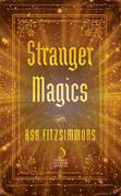 Stranger Magics