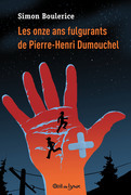 Les onze ans fulgurants de Pierre-Henri Dumouchel
