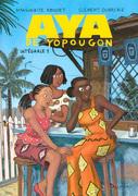 Aya de Yopougon - L'Intégrale (Tomes 1 à 3)