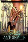 Luxe Two: A LaLa Land Addiction