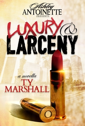 Luxury and Larceny: Part 1