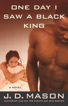 One Day I Saw a Black King