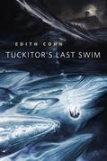 Tuckitor's Last Swim