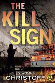 The Kill Sign: A Jamie Sinclair Novel