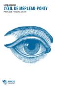 L'oeil de Merleau-Ponty