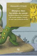 Dionysos dans les éclats du miroir