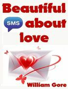 Beautiful Sms About Love