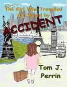 The Girl Who Travelled the World By Accident