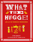 What the Hygge!
