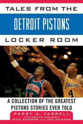 Tales from the Detroit Pistons Locker Room