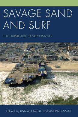 Savage Sand and Surf: The Hurricane Sandy Disaster