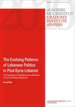 The Evolving Patterns of Lebanese Politics in Post-Syria Lebanon
