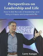 Perspectives On Leadership and Life