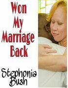 Won My Marriage Back