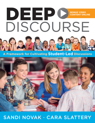 Deep Discourse: A Framework for Cultivating Student-Led Discussions-use conversation to raise student learning, motivation, and engagement in K-12 cla