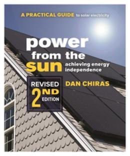Power from the Sun: A Practical Guide to Solar Electricity¿Revised 2nd Edition