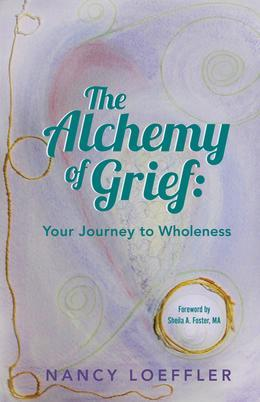 Alchemy of Grief: Your Journey to Wholeness