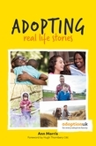 Adopting: Real Life Stories