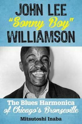 """John Lee """"Sonny Boy"""" Williamson"""