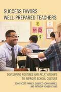 Success Favors Well-Prepared Teachers