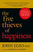 The Five Thieves of Happiness