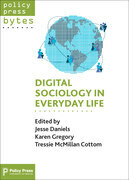 Digital sociology in everyday life
