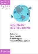 Digitized institutions