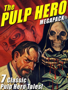 The Pulp Hero MEGAPACK®