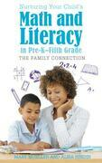 Nurturing Your Child's Math and Literacy in Pre-K–Fifth Grade