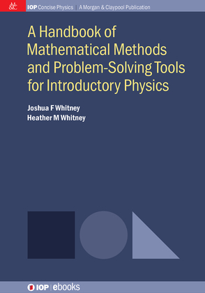 A Handbook of Mathematical Methods and Problem-Solving Tools for Introductory Physics