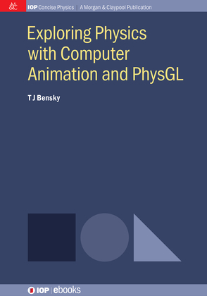 Exploring physics with computer animation and PhysGL