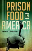 Prison Food in America