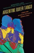 Argentine Queer Tango: Dance and Sexuality Politics in Buenos Aires