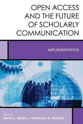 Open Access and the Future of Scholarly Communication