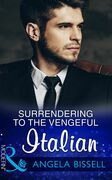 Surrendering To The Vengeful Italian (Mills & Boon Modern) (Irresistible Mediterranean Tycoons, Book 1)