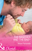 The Rancher And The Baby (Mills & Boon Cherish) (Forever, Texas, Book 16)