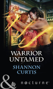 Warrior Untamed (Mills & Boon Nocturne)