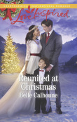 Reunited At Christmas (Mills & Boon Love Inspired) (Alaskan Grooms, Book 4)