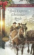 Pony Express Christmas Bride (Mills & Boon Love Inspired Historical) (Saddles and Spurs, Book 3)
