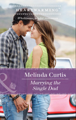 Marrying The Single Dad (Mills & Boon Heartwarming) (A Harmony Valley Novel, Book 8)